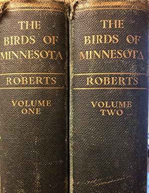 The Birds of Minnesota ; Illustrated with Ninety-two Color Plates By Allan Brooks .(et al.). 2 Vols