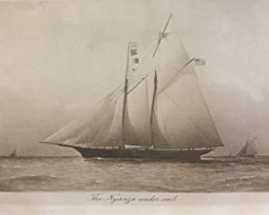 Voyage of the Nyanza. R.N.Y.C. : Being the Record of a Three years' Cruise in a Schooner Yacht...