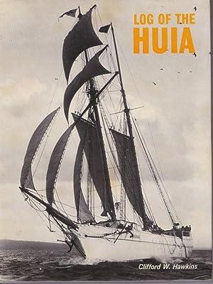 Log of the Huia: HAWKINS, Clifford W.