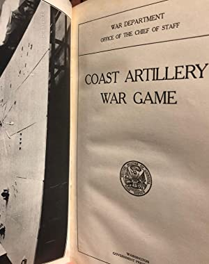 Coast Artillery War Game: UNITED STATES. WAR DEPT. Office of the Chief of Staff.