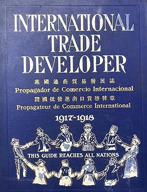 INTERNATIONAL TRADE DEVELOPER ANNUAL 1917-1918