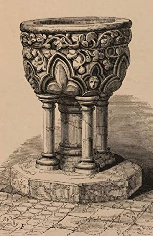 ILLUSTRATIONS OF BAPTISMAL FONTS ; with an Introduction By F.A. Paley.