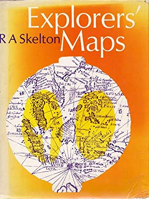 Explorer's Maps.: SKELTON, R. A.