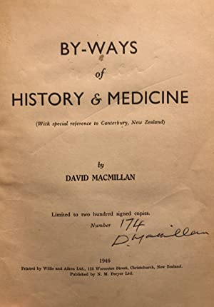 By-ways of History & Medicine (with Special Reference to Canterbury, New Zealand)