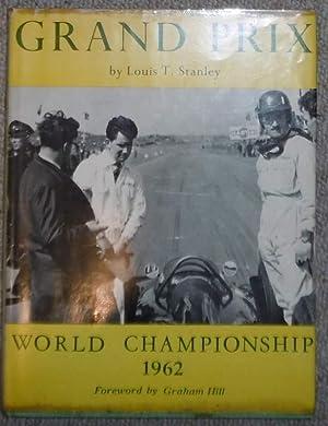 Grand Prix 1962 World Championship: STANLEY, Louis T.