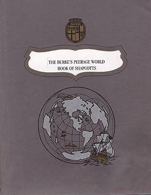 THE BURKE'S PEERAGE WORLD BOOK OF SHAPCOTTS