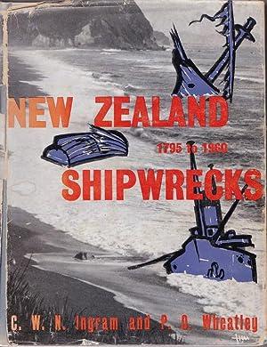 Shipwrecks. New Zealand Disasters 1795-1960: INGRAM, C W N and Wheatley, P O