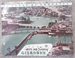 75 Years of Progress. Let's See Sunny Gisborne.: GISBORNE RETAILERS' ASSOCIATION