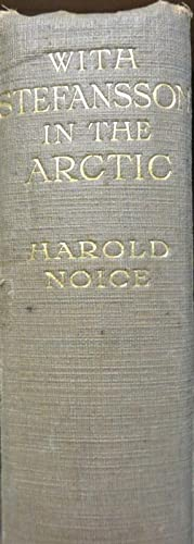 With Stefansson in the Arctic: NOICE, Harold