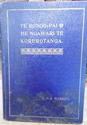 Te Rongo-pai he Ngawari Te Korerotanga. The Good News Told in Simple Words.: WARREN, C.P.S.