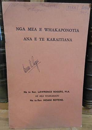 Nga Mea e Whakaponotia Ana e Te Karaitiana: ROGERS, Lawrence Rev.