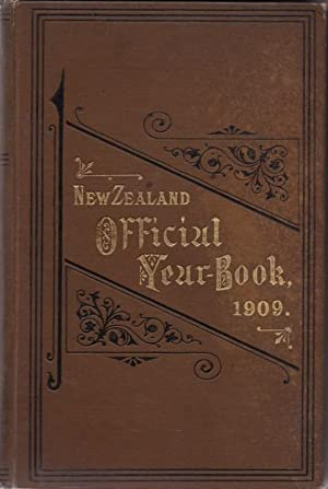 NEW ZEALAND OFFICIAL YEAR-BOOK 1909