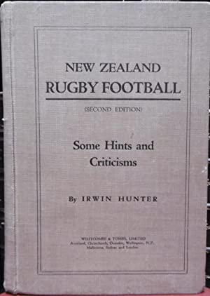 New Zealand Rugby Football, Some Hints and Criticisms: Hunter, Irwin