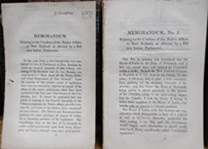 Memorandum Relating to the Conduct of the Native Affairs in New Zealand, as Affected By a Bill now ...