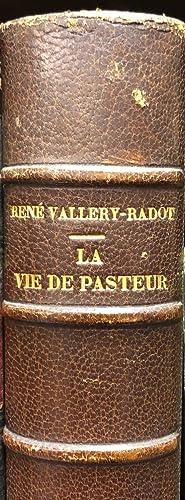 La Vie De Pasteur: VALLERY-RADOT, Rene