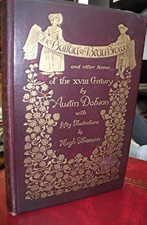The Ballad of Beau Brocade and Other Poems of the XVIIIth Century.: DOBSON, Austin