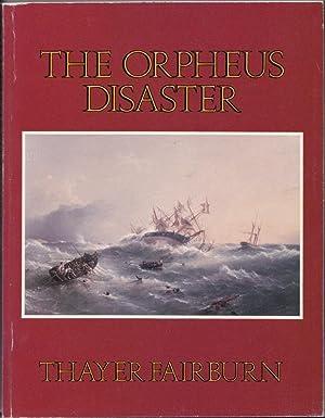 The Orpheus Disaster.: FAIRBURN, Thayer.