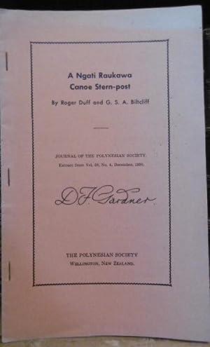 A Ngati Raukawa Canoe Stern-Post: DUFF, Roger and BILTCLIFF, G.S.A.