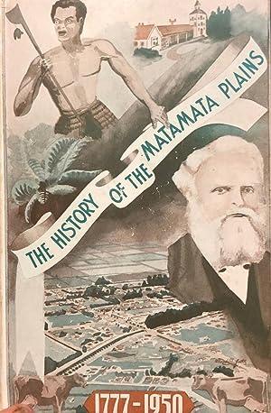 Centennial History of Matamata Plains: VENNELL, C.W. et