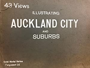 Auckland City and Suburbs, illustrated, 43 views