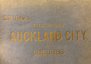 Auckland City and Suburbs, illustrated, 53 views