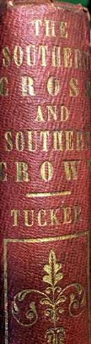 The Southern Cross and Southern Crown; or, The Gospel in New Zealand.: TUCKER, Sarah