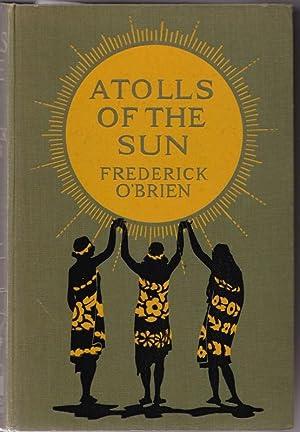 Atolls of the Sun: O'BRIEN, Frederick