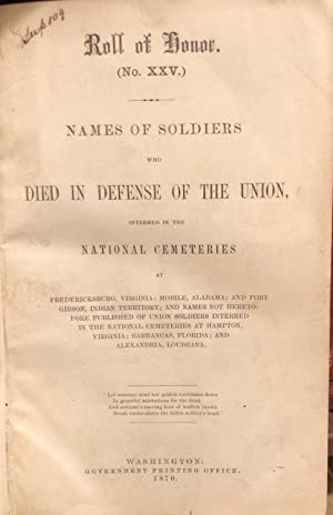 Roll(s) of Honor, Number(s) 25 [to 27]: Names of soldiers who died in defense of the Union, ...