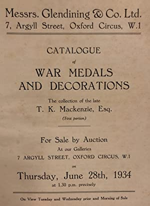 Catalogue of War Medals and Decorations, the Collection of the Late T.K. Mackenzie, Esq. For Sale ...