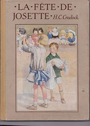 La Fete De Josette: CRADOCK, Mrs H.C.