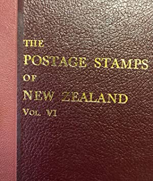 The Postage Stamps of New Zealand, Vol.VI: NAISH, D.E.G. And