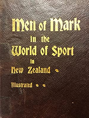 Men of Mark in the World of Sport in New Zealand.: CHADWICK, J.