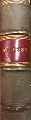 St. Ives Being The Adventures of a French Prisoner in England: STEVENSON, Robert Louis