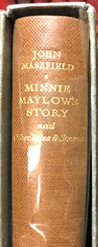 Minnie Maylow's Story and Other Tales and Scenes: MASEFIELD, John