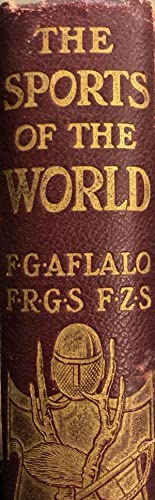 The Sports of the World.: AFLALO, F.G. (editor)