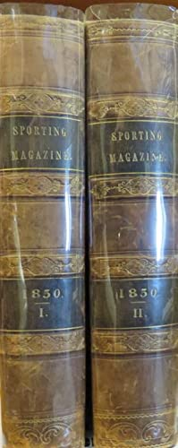 The Sporting Magazine. 1850. Vol.1 & 2