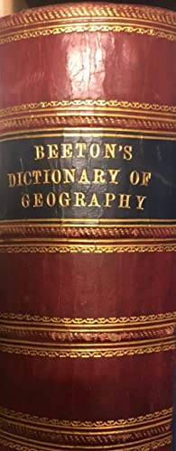 Beeton's Dictionary of Geography. A Universal Gazetteer.: BEETON, S.O.
