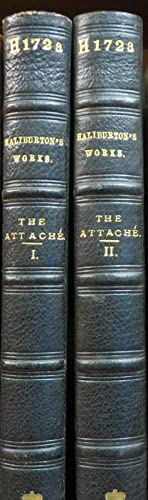 The Attache; or, Sam Slick in England. 2 Volumes: HALIBURTON, Thomas Chandler