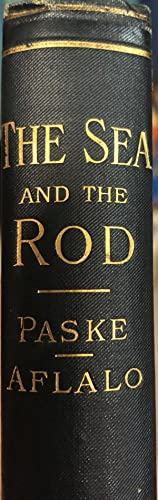 The Sea and the Rod: PASKE C.T. & F.G. Afalo