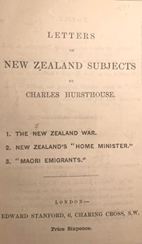 Letters on New Zealand Subjects: HURSTHOUSE, Charles