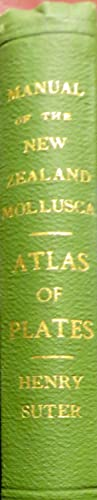 Manual of the New Zealand Mollusca. Atlas: SUTER, Henry