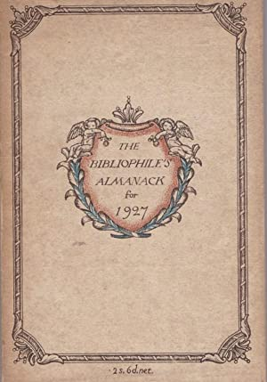 The Bibliophile's Almanack for 1927: SIMON, O. & CHILD, H. (editors)