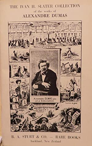 The Ivan H. Slater Collection of The Works of Alexandre Dumas: STURT, B.A. & Co