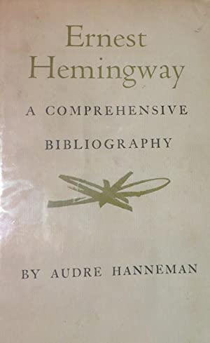 Ernest Hemingway - A Comprehensive Bibliography