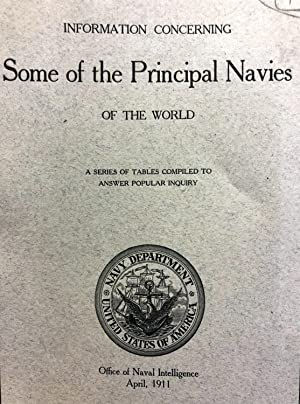Information Concerning Some of the Principal Navies of the World : a Series of Tables Compiled to...