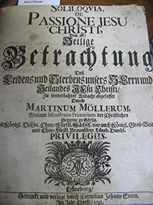 Soliloquia De Passione Jesu Christi: MOLLER, Martin