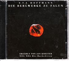 Die Bergwerke zu Falun - erzählt von: Hoffmann E(rnst). T(heodor).