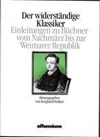 Der widerständige Klassiker - Einleitungen zu Büchner: Dedner Burghard (Hrsg.)