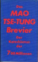 Das Mao Tse-Tung Brevier - Der Katechismus: Mao Tse-tung (auch