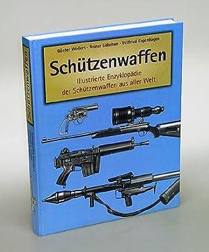 Schützenwaffen (1945-1985). Illustrierte Enzyklopädie der Schützenwaffen aus aller ...